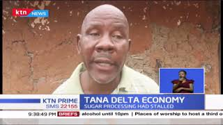 Residents of Tana Delta are calling on the national government to revive the stalled sugar project