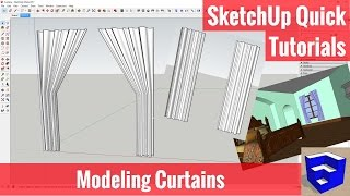 Modeling Curtains in SketchUp - SketchUp Quick Tutorials
