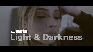 Jeets | Light And Darkness (Official Video)