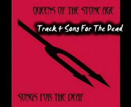 Queens Of The Stone Age  A Song For The Dead