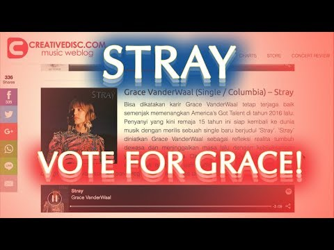VOTE FOR GRACE VANDERWAAL'S STRAY . . NOW! Mp3