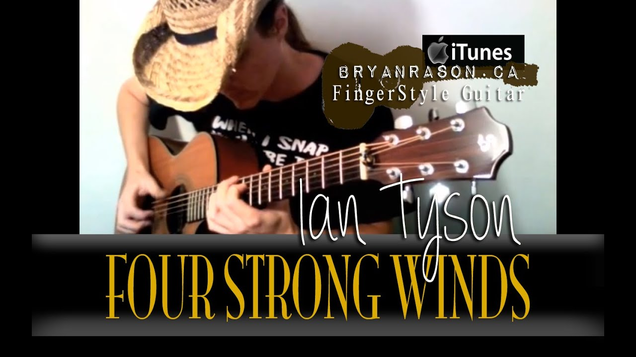 Four Strong Winds Ian Tyson Arranged By Bryan Rason Solo