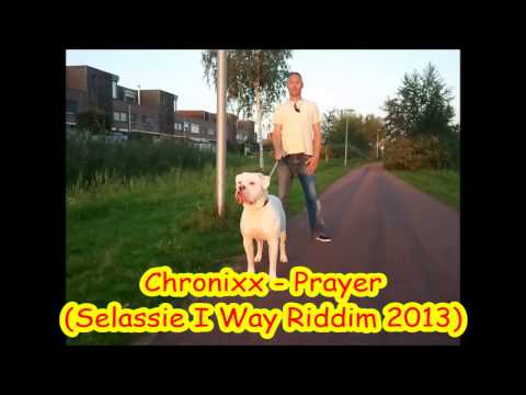 Chronixx - Prayer (Selassie I Way Riddim July 2013)