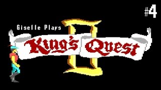 King's Quest II: Romancing the Throne Let's Play - Part 4 | Giselle Plays