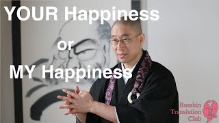 "Altruism or Selfishness ""Other's Happiness"" or ""Own Happiness""?"