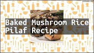 Recipe Baked Mushroom Rice Pilaf Recipe