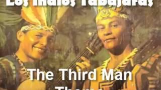 Los Indios Tabajaras - The Third Man Theme