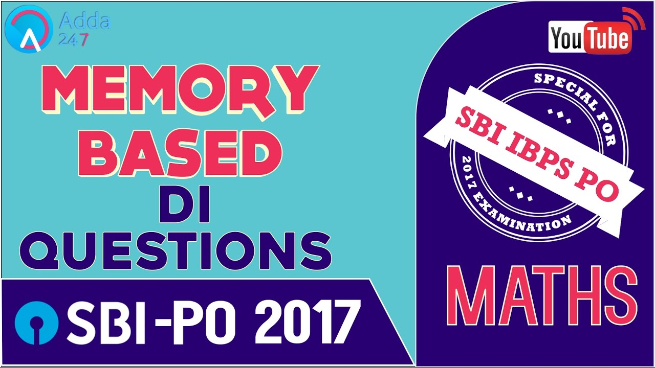 SBI PO 2017 | Memory Based DI Questions | Maths | Online Coaching ...