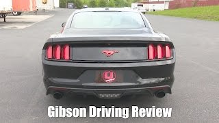 2015 2017 mustang gt gibson 3 cat back exhaust driving review