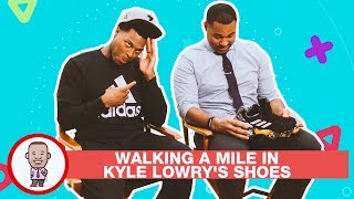 WALKING A MILE IN KYLE LOWRY'S SHOES ON CABBIE PRESENTS