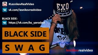 Black Side - SWAG(choreo by Alena Lemke)