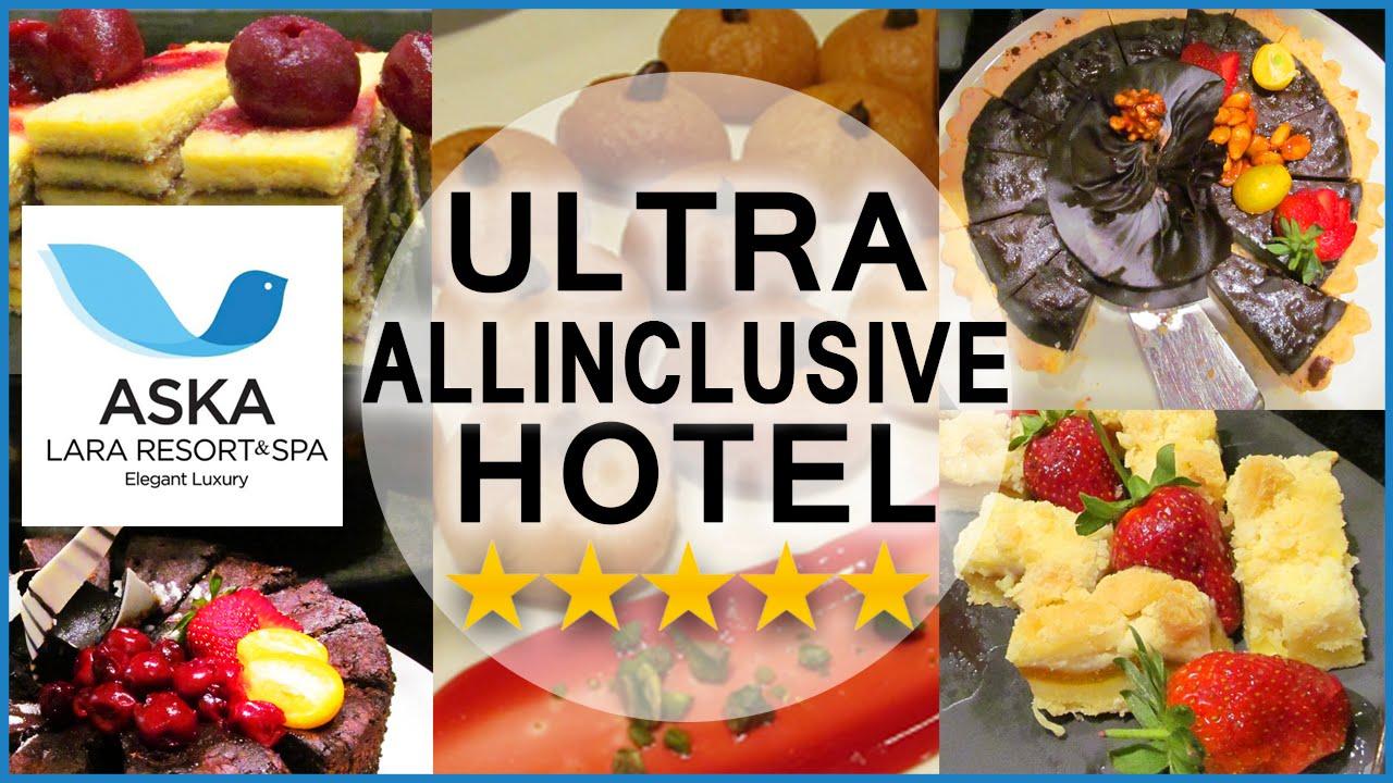 Ultra All Inclusive 5 Star Hotel Aska Lara Resort Review Hotel