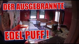 LOSTPLACE : Edel- Bordell durch Feuer zerstört ! | ItsMarvin