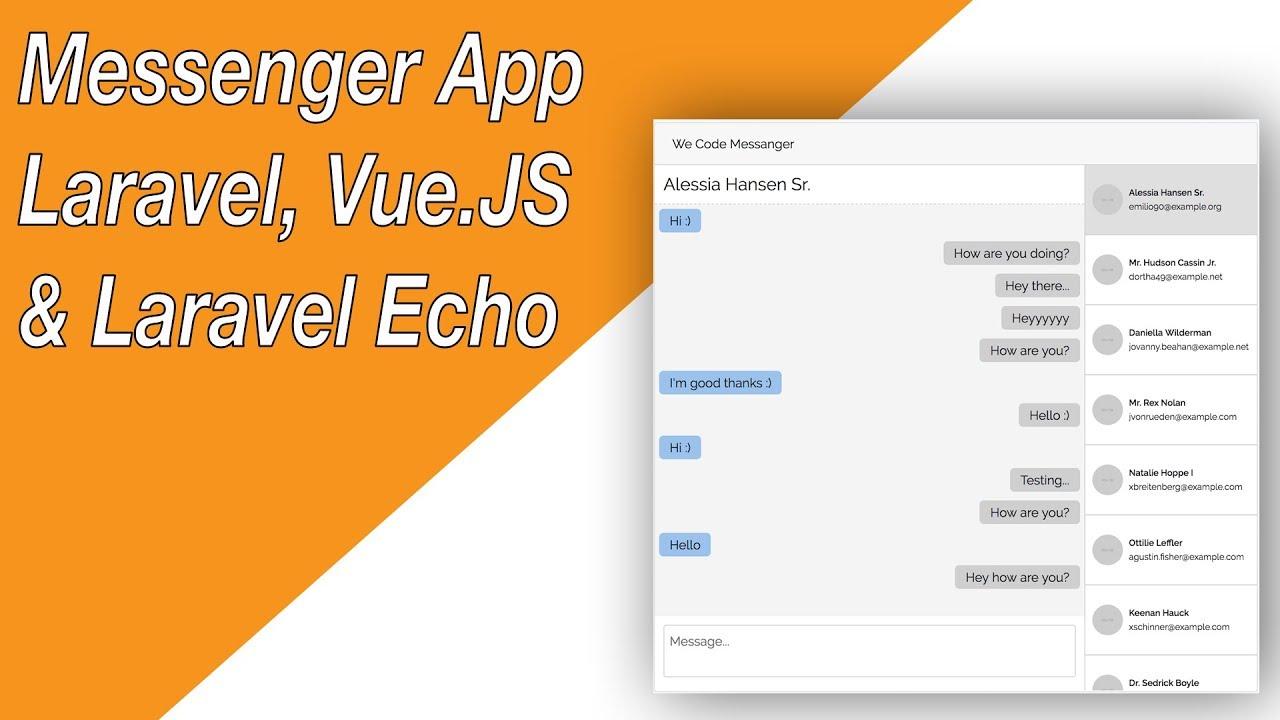 Messenger App with Laravel, Vue JS & Laravel Echo (E03 - Laravel Echo)