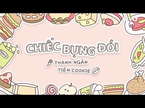 CHIẾC BỤNG ĐÓI - Tiên Cookie Ft. Thanh Ngân (Official Lyric Video)
