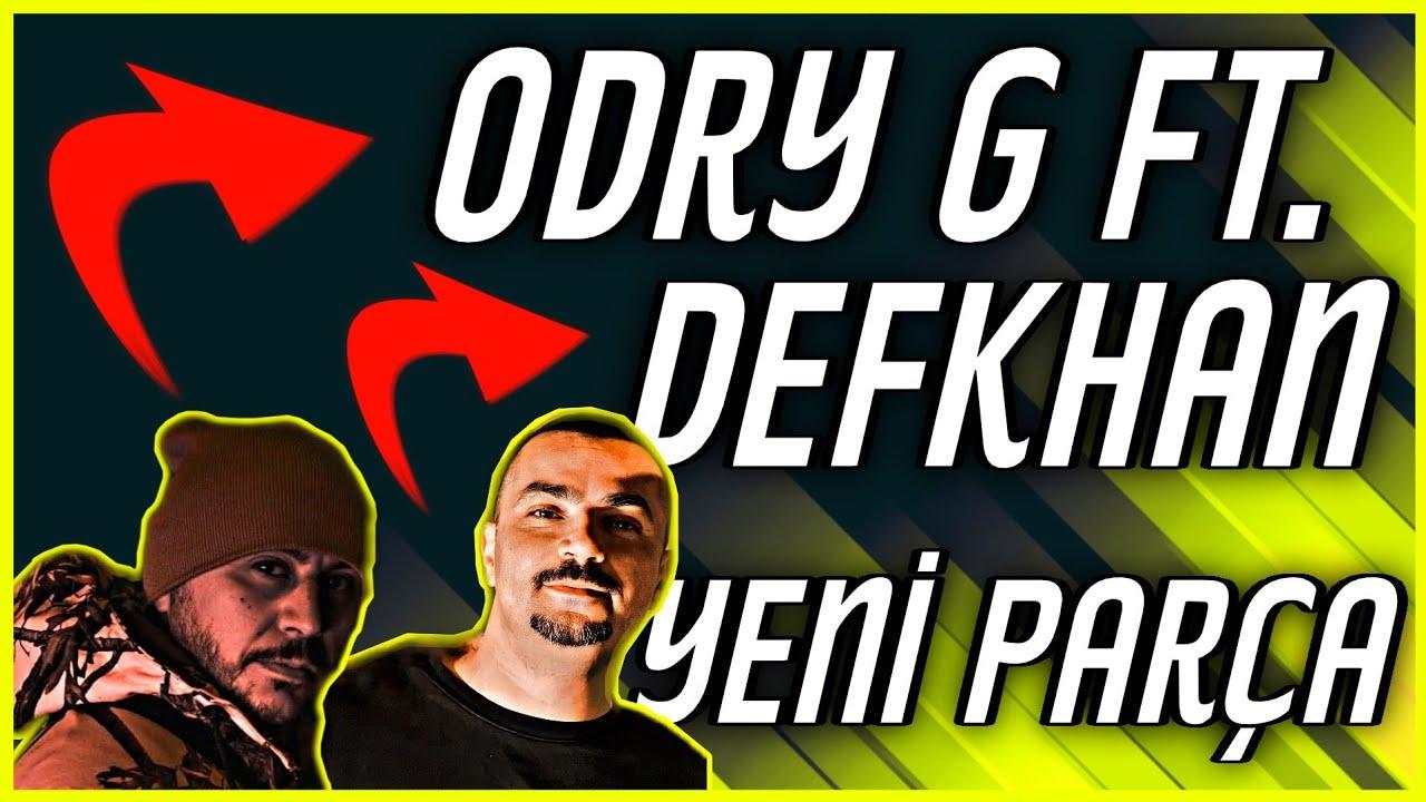 Odry G ft. Defkhan/Zaman - İlerliyorum  (Yeni parça geliyor)