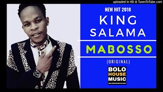King Salama - Mabosso Original  New Hit 2018