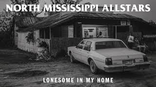 """North Mississippi Allstars - """"Lonesome in My Home"""" [Audio Only]"""
