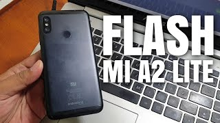 Tutorial Cara Flash Xiaomi Mi A2 Lite Work Tanpa Test Point