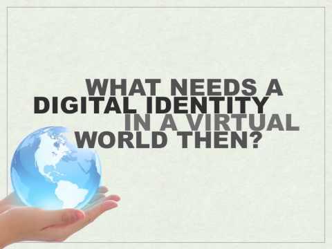 Digital Identity in a virtual world