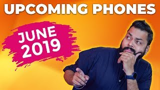 TOP UPCOMING MOBILE PHONES IN INDIA THIS JUNE 2019 ⚡ ⚡ ⚡ [ Phones Ki Hogi Baarish ]