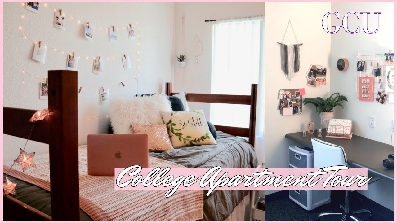 College Apartment Dorm Tour 2018 Gcu Youtube