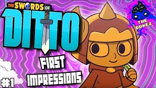 THE SWORDS OF DITTO | First Impressions! | First 15 minutes! | MORMO!!!