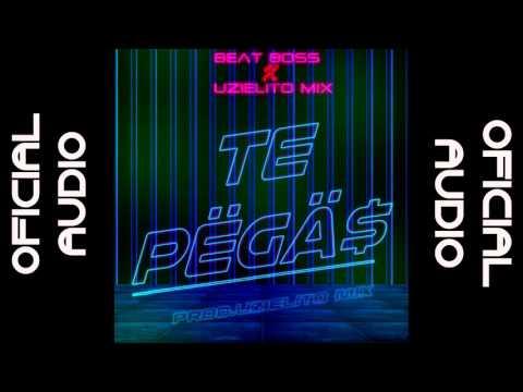 Te Pegas-Beat Boss-UZIELITO MIX REGGAETON MEXICANO 2016
