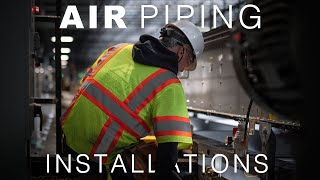 Air Piping Installation
