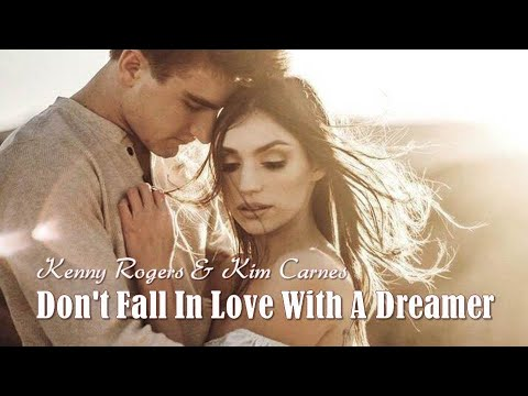 Don't Fall In Love With A Dreamer Kenny Rogers & Kim ...
