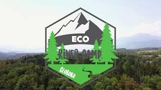 ECO River Camp Globoko | Slovenia 2018 - Bled Camping - Radovljica Camping