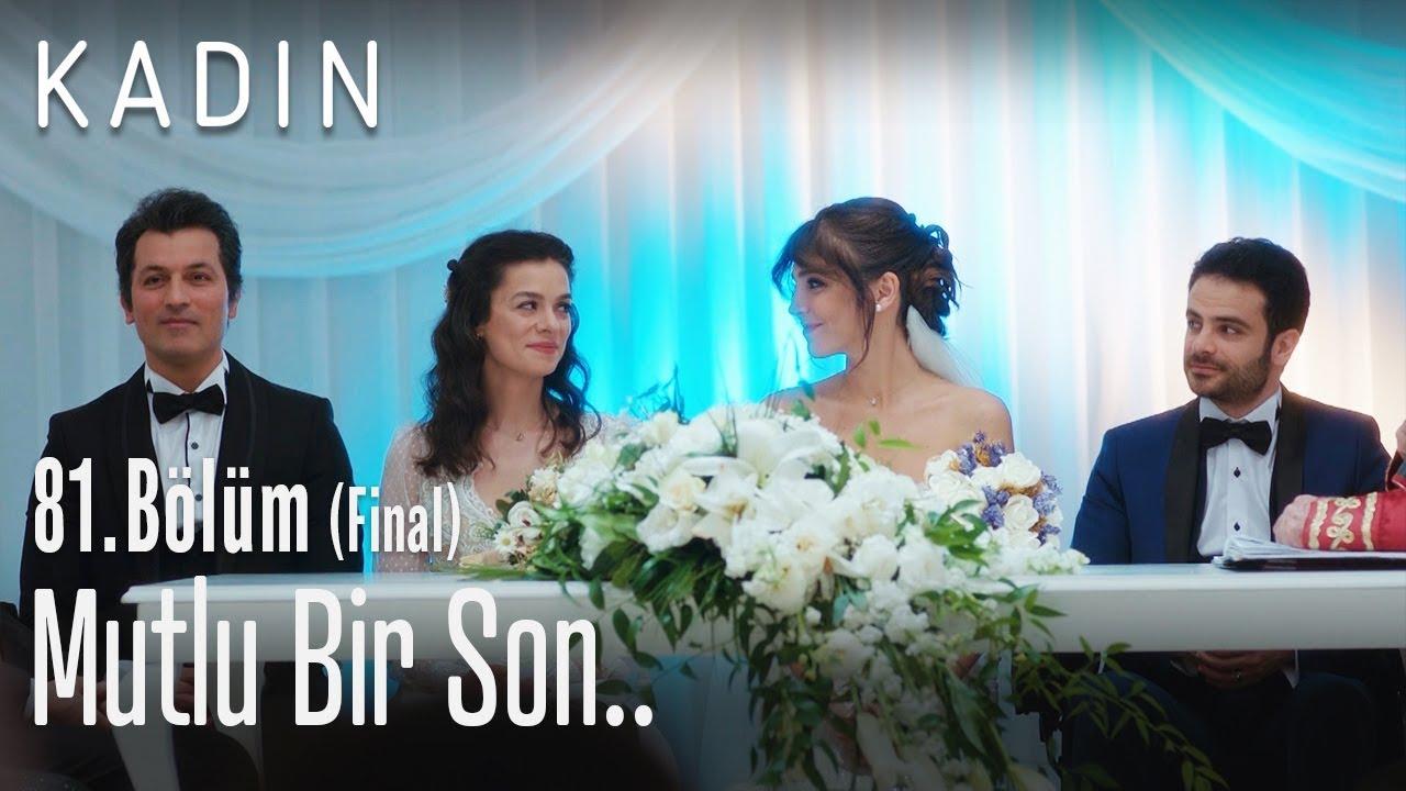 Mutlu bir son.. - Kadın 81. Bölüm (Final)