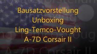 ling temco vought a 7d corsair ii unboxing bausatzvorstellung hobby boss