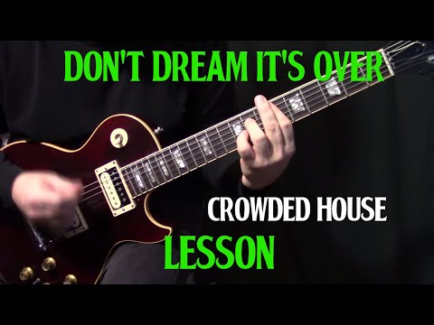 "lesson | how to play ""Don't Dream It's Over"" on guitar by Crowded House 
