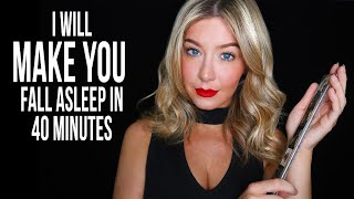 ASMR I Will MAKE YOU Fall Asleep In 40 Minutes