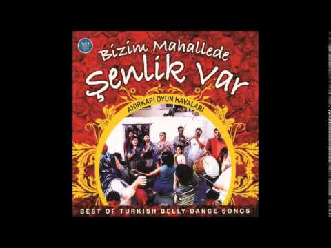 BİZİM MAHALEDE ŞENLİK VAR  DANSÖZ  BEST OF TURKISH BELLY DANCE SONG (Turkish Oriental Music)