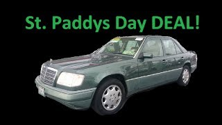 ST. PADDYS DAY SPECIAL ~ BUY W124 E320 MERCEDES ~ SPECIAL USED CAR