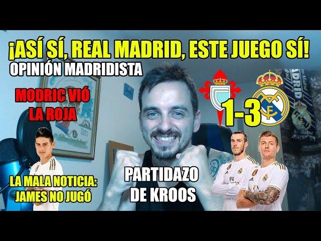ESTE ES OTRO REAL MADRID, ¡ASÍ SÍ! · CELTA 1-3 REAL MADRID · JORNADA 1 LALIGA 2019/20
