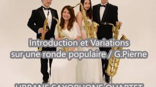 Introduction et Variations sur une Ronde Populaire - G.Pierne / Urban Saxophone Quartet