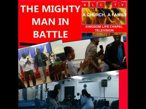 THE MIGHTY MAN IN BATTLE rccg klc