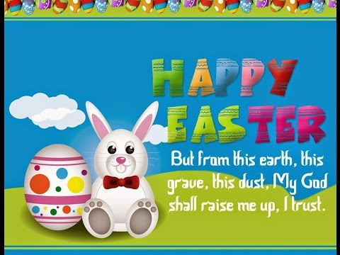 Bon Happy Easter 2017, Easter 2017 Images, Easter 2017 Quotes, Easter 2017  Messages, Easter 2017 Wishes