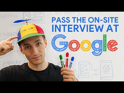 How To Pass The On-Site Interview At Google (u0026 Facebook, Amazon)