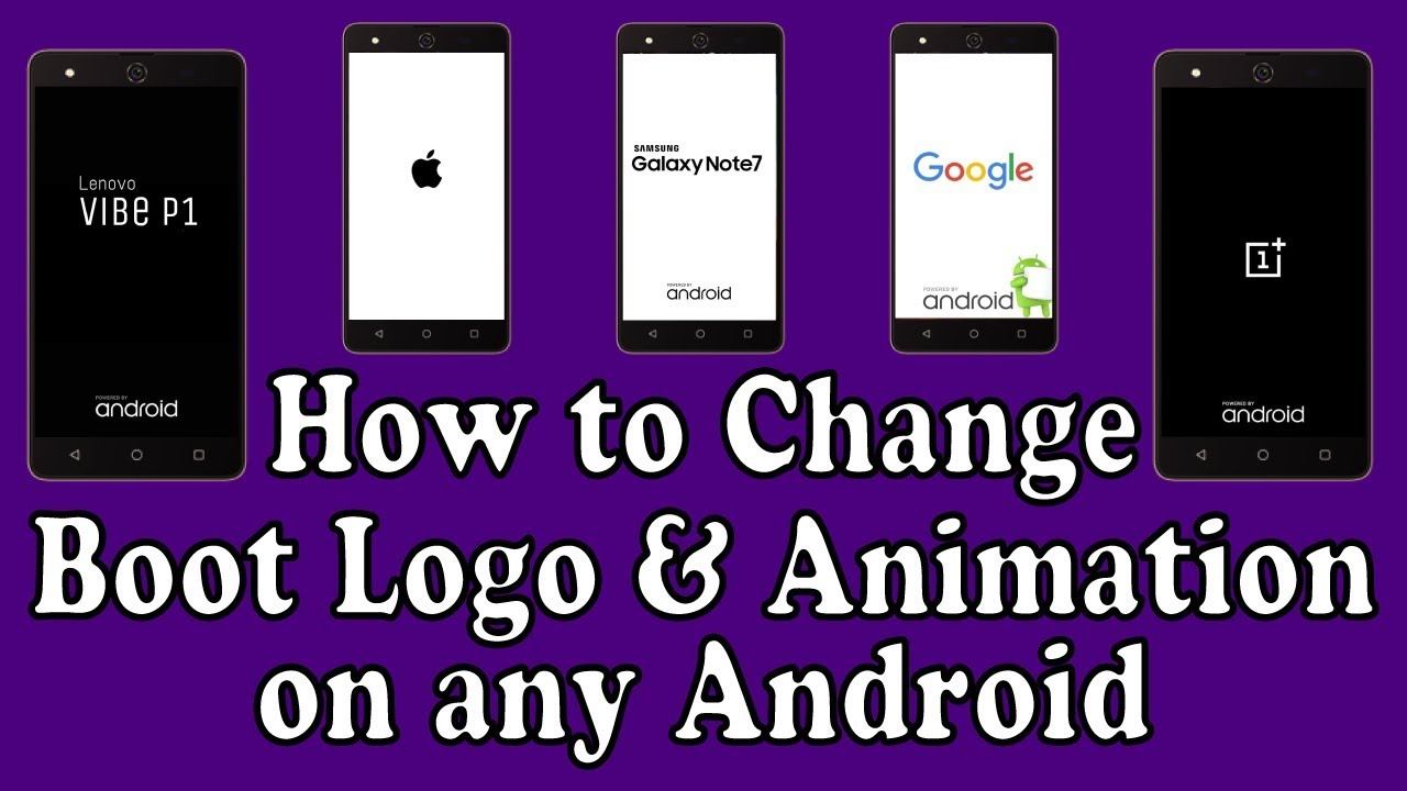 How to Change Boot Logo & Animation on any Android
