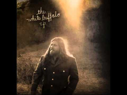 The White Buffalo - Where Dirt and Water Collide (AUDIO)