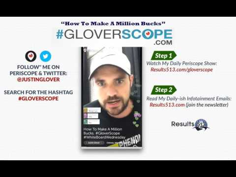 #GloverScope: How To Make A Million Bucks