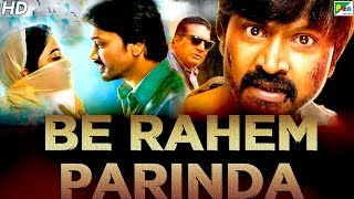 Be Rahem Parinda (Yaakkai) New Hindi Dubbed Movie 2019 | Krishna, Swathi Reddy, Prakash Raj