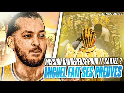 Mission dangereuse pour le Cartel ? Miguel fait ses preuves ! (Episode 55)