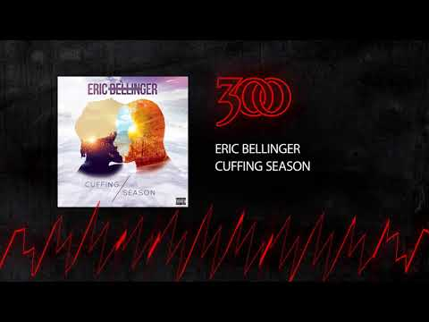 Eric Bellinger - Cuffing Season   300 Ent (Official Audio)