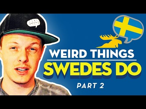 WEIRD THINGS SWEDES DO #2