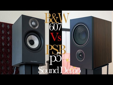 Bowers & Wilkins 607 Vs. PSB P5 Speakers Sound Demo